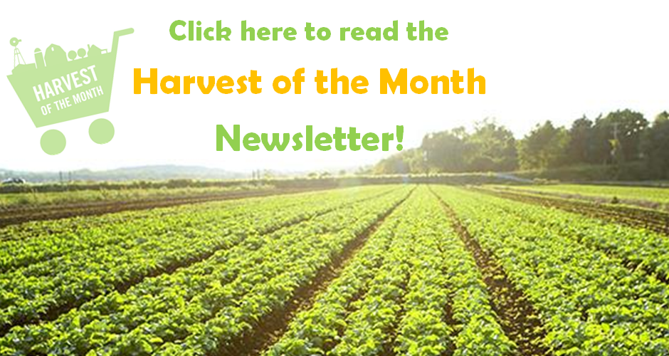 Harvest-of-the-Month-UPDATE.png Slider Image